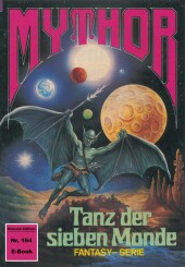 Mythor 164: Tanz der sieben Monde