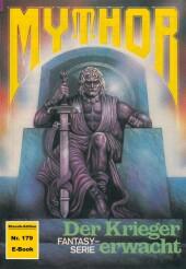 Mythor 179: Der Krieger erwacht