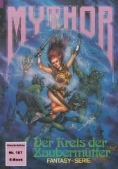 Mythor 187: Der Kreis der Zaubermütter
