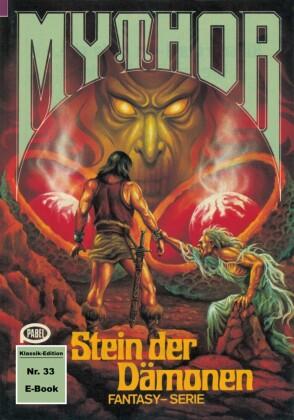 Mythor 33: Stein der Dämonen
