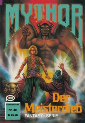 Mythor 38: Der Meisterdieb