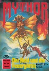 Mythor 53: Der Held und die Feuergöttin