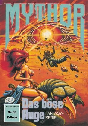Mythor 60: Das böse Auge