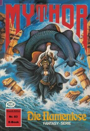 Mythor 83: Die Namenlose