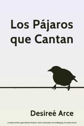 Los Pájaros que Cantan