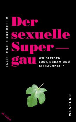 Der sexuelle Supergau