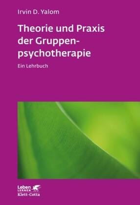 Theorie und Praxis der Gruppenpsychotherapie