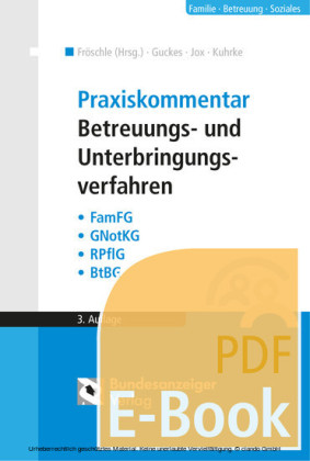 Praxiskommentar Betreuungs- und Unterbringungsverfahren (E-Book)