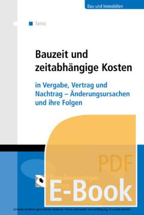 Bauzeit und zeitabhängige Kosten (E-Book)