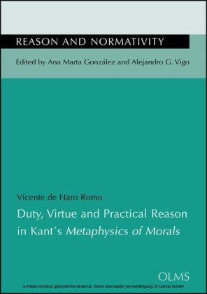 Duty, Virtue and Practical Reason in Kant's Metyphysics of Morals