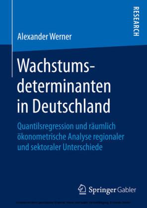 Wachstumsdeterminanten in Deutschland