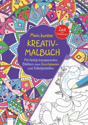 Mein buntes Kreativ-Malbuch