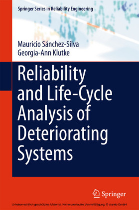 Reliability and Life-Cycle Analysis of Deteriorating Systems