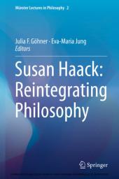Susan Haack: Reintegrating Philosophy