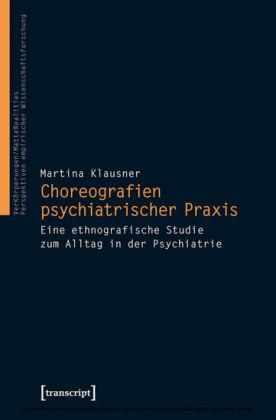 Choreografien psychiatrischer Praxis