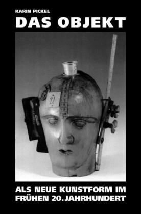 Das Objekt als neue Kunstform im frühen 20. Jahrhundert