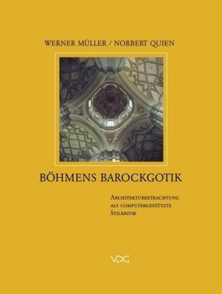 Böhmens Barockgotik