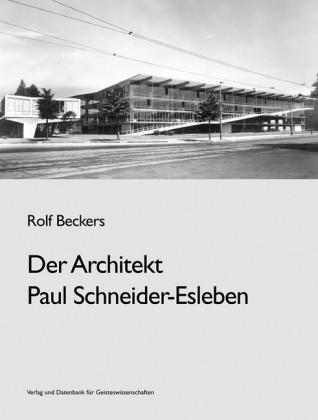 Der Architekt Paul Schneider - Esleben