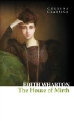 House of Mirth (Collins Classics)