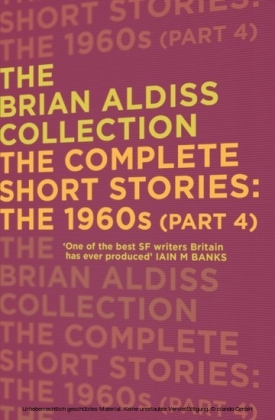 Complete Short Stories: The 1960s (Part 4) (The Brian Aldiss Collection)