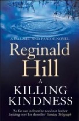 Killing Kindness (Dalziel & Pascoe, Book 6)