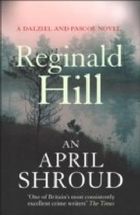 April Shroud (Dalziel & Pascoe, Book 4)