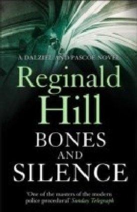 Bones and Silence (Dalziel & Pascoe, Book 11)