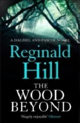 Wood Beyond (Dalziel & Pascoe, Book 14)