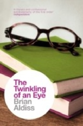 Twinkling of an Eye (The Brian Aldiss Collection)
