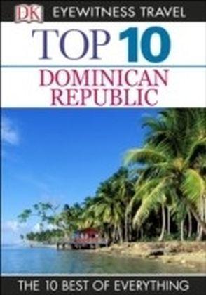 DK Eyewitness Top 10 Travel Guide: Dominican Republic