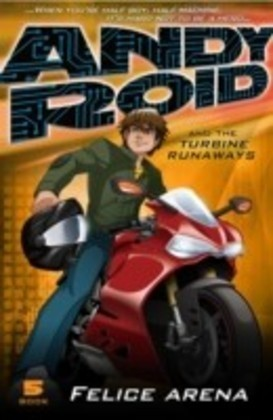 Andy Roid & The Turbine Runaways