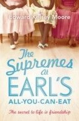 Supremes at Earl's All-You-Can-Eat
