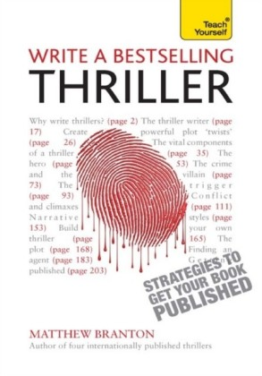 Write a Bestselling Thriller: Teach Yourself Strategies to Get Your Book Published