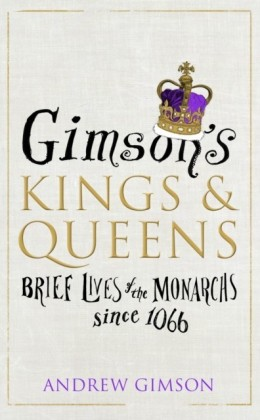 Gimson's Kings and Queens