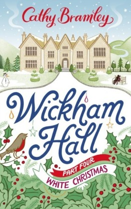 Wickham Hall - Part Four