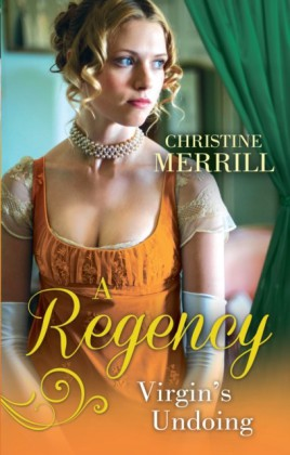 Regency Virgin's Undoing: Lady Drusilla's Road to Ruin / Paying the Virgin's Price (Mills & Boon M&B)