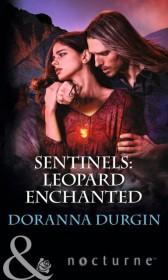 Sentinels: Leopard Enchanted (Mills & Boon Nocturne)