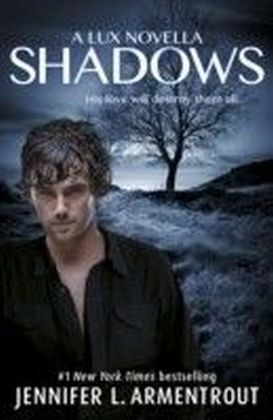Shadows (A Lux prequel novella)