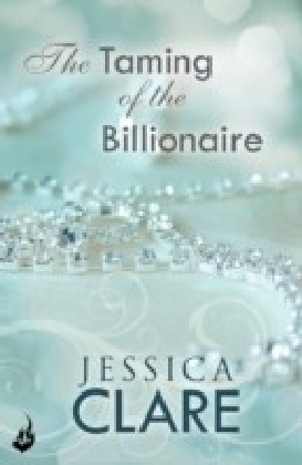 Taming Of The Billionaire: Billionaires And Bridesmaids 2