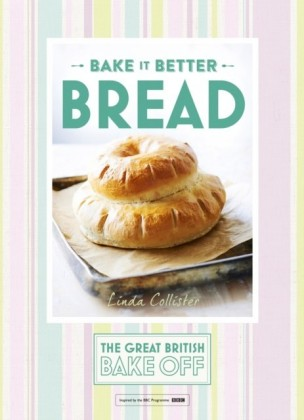 Great British Bake Off Bake it Better (No.4): Bread