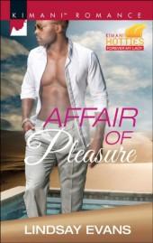Affair of Pleasure (Mills & Boon Kimani) (Kimani Hotties, Book 69)