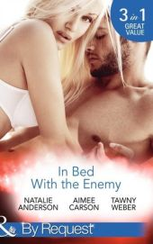 In Bed With the Enemy: Dating and Other Dangers / Dare She Kiss & Tell? / Double Dare (Mills & Boon By Request)