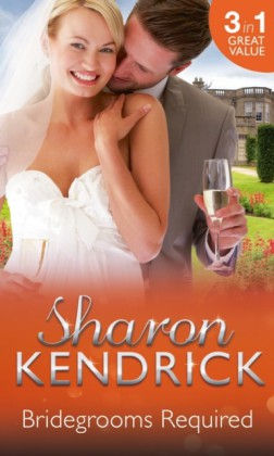 Bridegrooms Required: One Bridegroom Required / One Wedding Required / One Husband Required (Wanted: One Wedding Dress, Book 1)