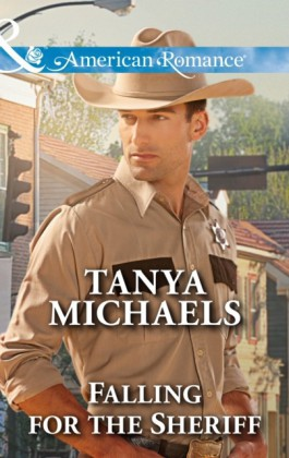 Falling for the Sheriff (Mills & Boon American Romance) (Texas Rebels, Book 2)