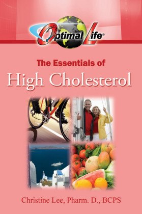 Optimal Life: The Essentials of High Cholesterol