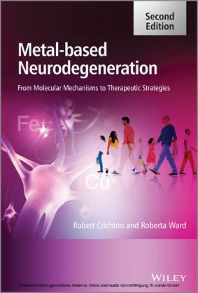 Metal-Based Neurodegeneration,