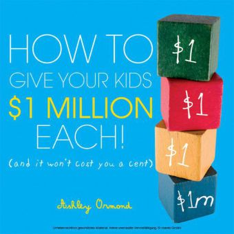 How to Give Your Kids $1Million Each!