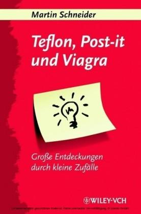 Teflon, Post-it und Viagra