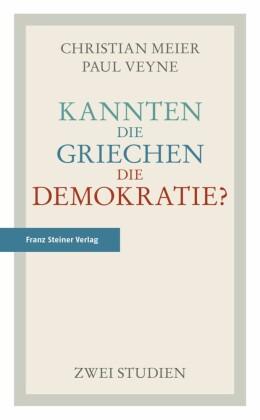 Kannten die Griechen die Demokratie?