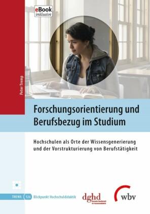 Forschungsorientierung und Berufsbezug im Studium
